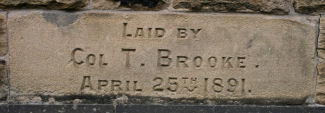 Foundation stone laid by Col T Brooke, April 25th 1891